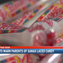 Experts warn parents of Xanax laced candy