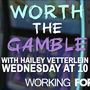 Tonight at 10pm: Worth the Gamble
