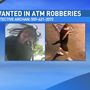 2 men wanted for armed robberies at ATMs