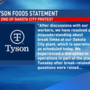 Worker protest ends at Tyson Foods