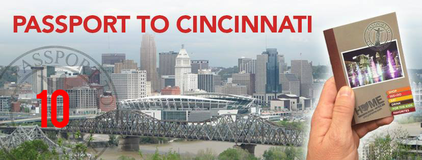 #10 - You might live here, but have you really experienced the city? Passport Cincinnati, an initiative of the current C-Change class, is here to fix that. Basically, it's all about shopping & eating local -- and the businesses featured are located throughout Downtown & OTR.