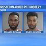Sheriff ID suspects in pot armed robbery
