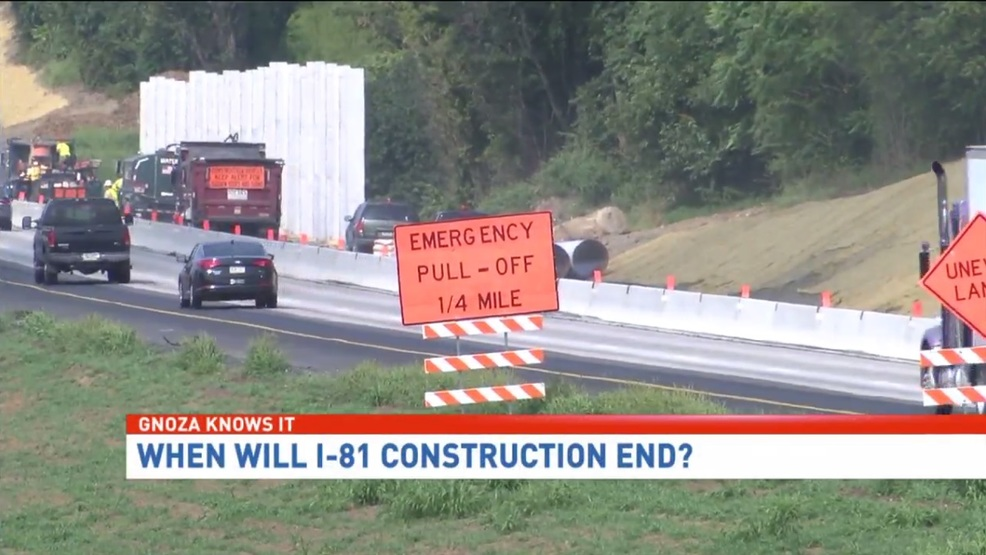 Gnoza Knows It | Construction on Interstate 81 | WHP