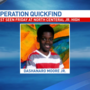 OPERATION QUICKFIND: Dashanaro Moore Jr.