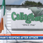 Callaghan's re-opens after brutal stabbing