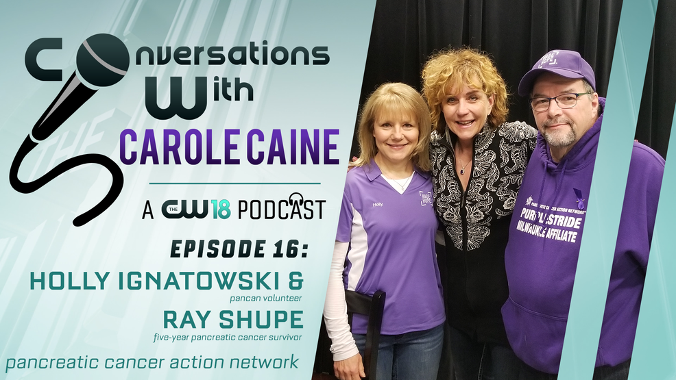 Conversations with Carole Caine |Episode 16: Pancreatic Cancer Action Network