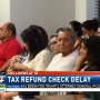 New tax law may cause tax refund check delays