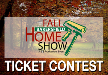 Bakersfield Fall Home Show Ticket Contest