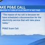 SCAM ALERT: Fake PG&E call