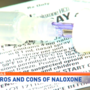Pros and cons of a new rule allowing  EMS to leave Naloxone with patients