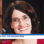 Prayer vigil held for mom who vanished