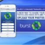 BURST: Submit photos of your kids, pets, as well as Mother's Day videos